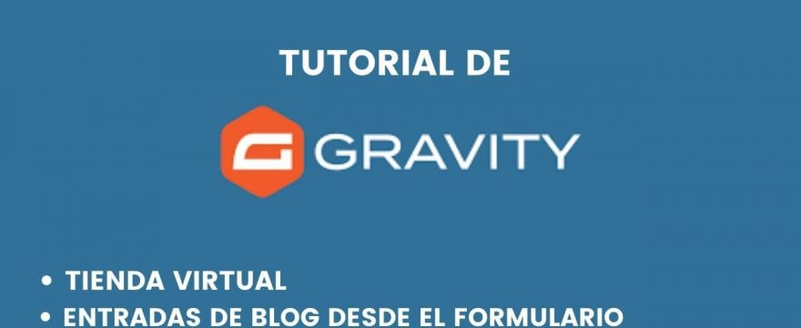 2 tutoriales de gravity forms